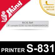 Empreinte pour Shiny Printer S-831